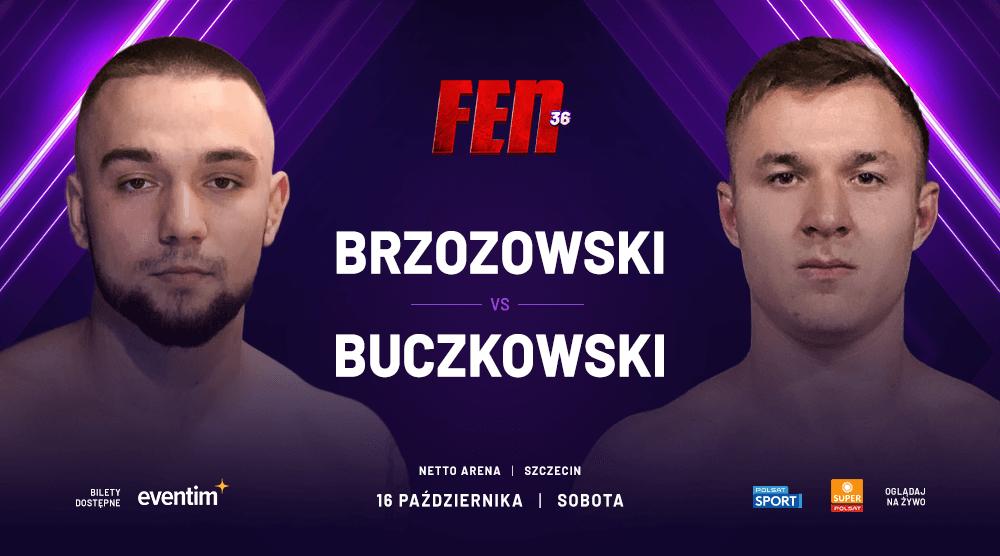 Igor Brzozowski podejmie Patryka Buczkowskiego podczas gali FEN 36